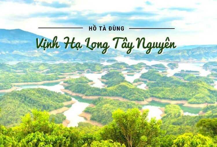 Hồ Tà Đùng, Vịnh Hạ Long phiên bản Tây Nguyên của Đắk Nông